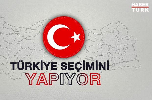 Türkiye seçimini yapıyor sonuçları Habertürk TV'den takip ediyor