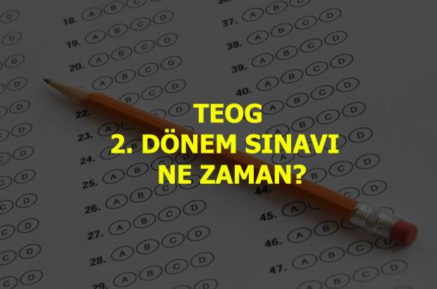TEOG 2. dönem sınavı ne zaman? 2. TEOG ne zaman?