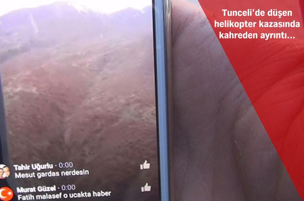 Tunceli'de düşen helikopter kazasından önce canlı yayın yapmışlar!