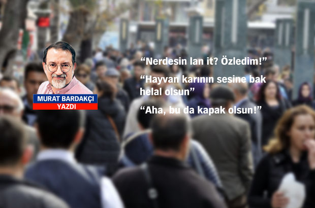 Gençlerimizin zarif Türkçesi ve 'kapak'