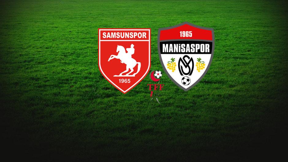 Samsunspor - Manisaspor