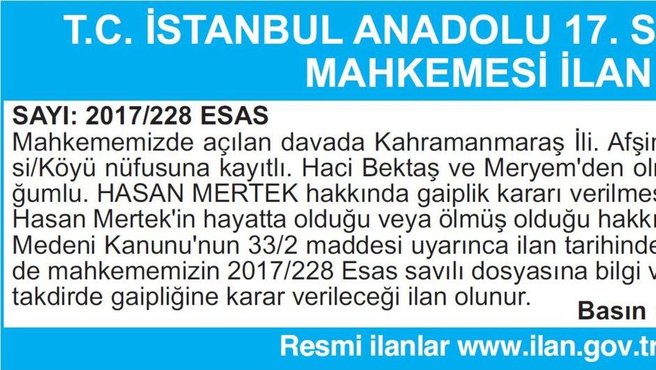 T.C. İSTANBUL ANADOLU 17. SULH HUKUK MAHKEMESİ İLAN