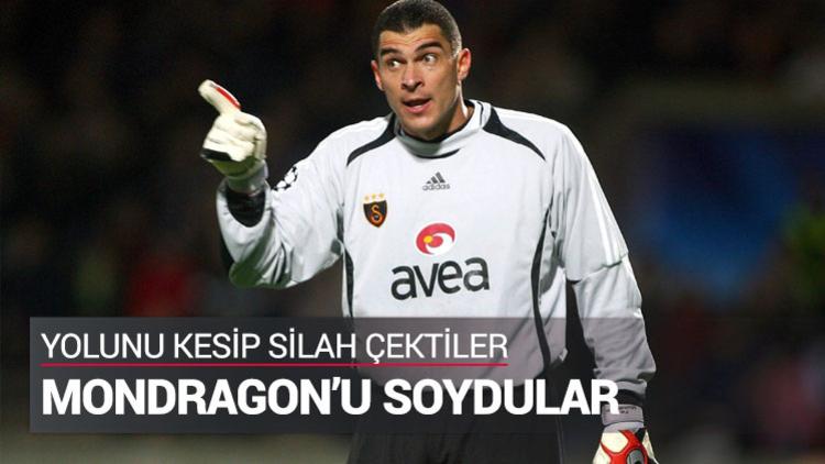 Bir dönem Galatasaray'da da forma giyen Kolombiyalı eski kaleci Mondragon, silahlı soyguna uğradı.