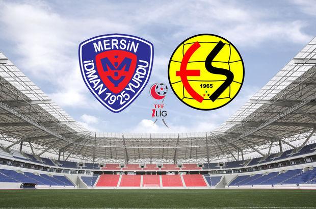 Mersin İdmanyurdu - Eskişehirspor maçı hangi kanalda, saat kaçta?