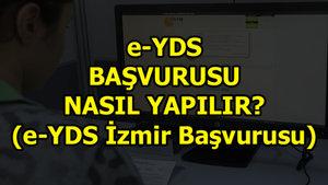 e-YDS İzmir kontenjan başvurusu nasıl yapılır?