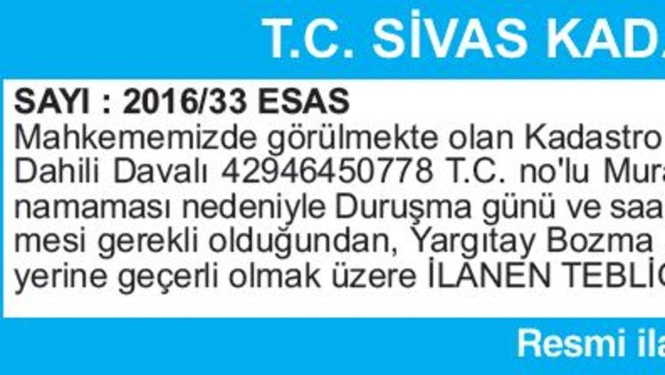 T.C. SİVAS KADASTRO MAHKEMESİ İLAN