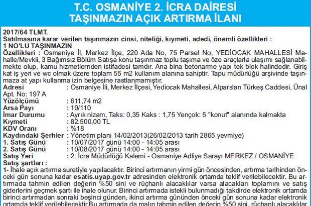 T.C. OSMANİYE 2. İCRA DAİRESİ TAŞINMAZIN AÇIK ARTIRMA İLANI