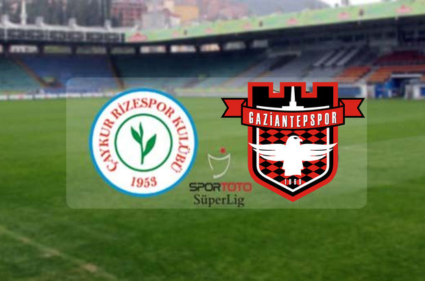Çaykur Rizespor - Gaziantepspor