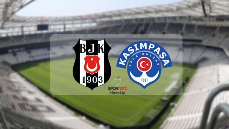 Beşiktaş Kasımpaşa maçı