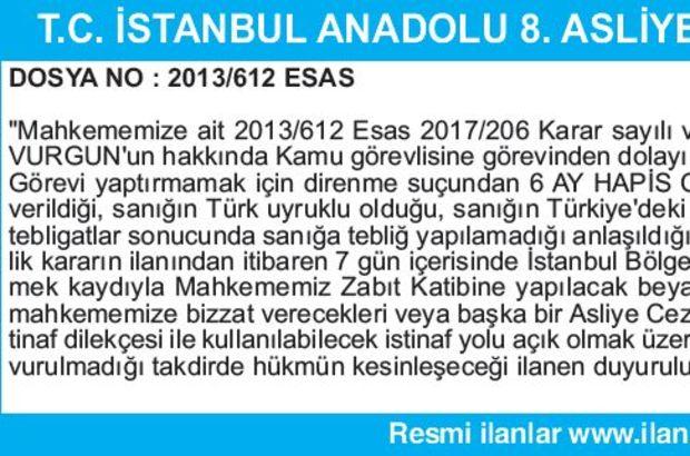 T.C. İSTANBUL ANADOLU 8. ASLİYE CEZA MAHKEMESİ İLAN