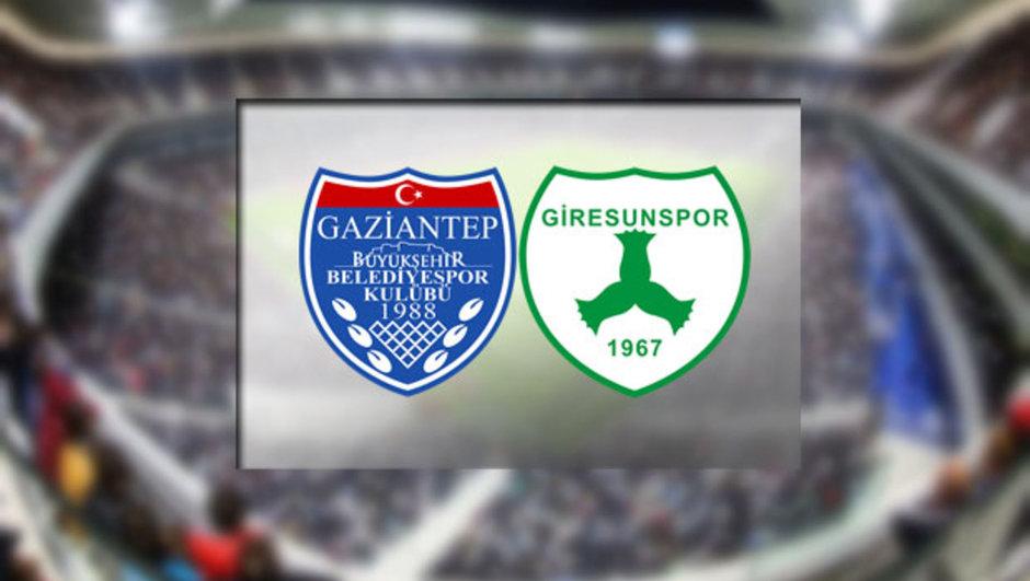 Büyükşehir Gaziantepspor - Giresunspor