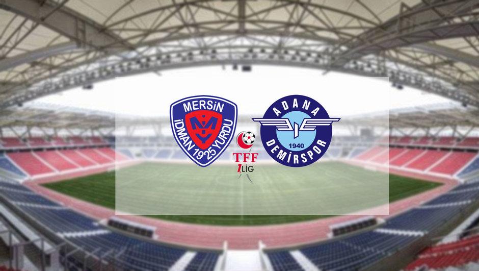 Mersin İdmanyurdu - Adana Demirspor