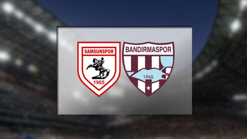 Samsunspor - Bandırmaspor