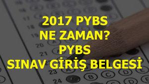 2017 PYBS sınavı ne zaman?