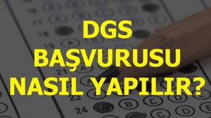 Dikey Geçiş Sınavı (DGS) başvurusu nasıl yapılır?