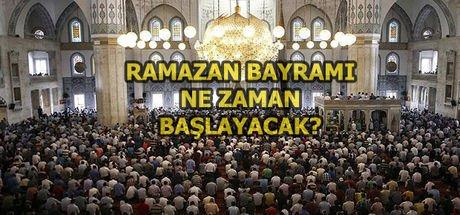 Ramazan ne zaman bitiyor? 2017 Ramazan Bayramı ne zaman?