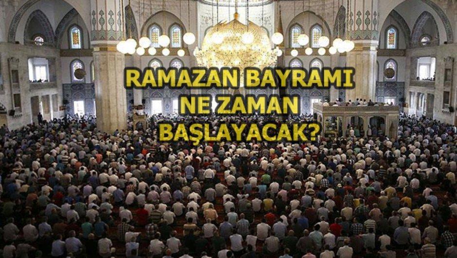 Ramazan ne zaman bitiyor?