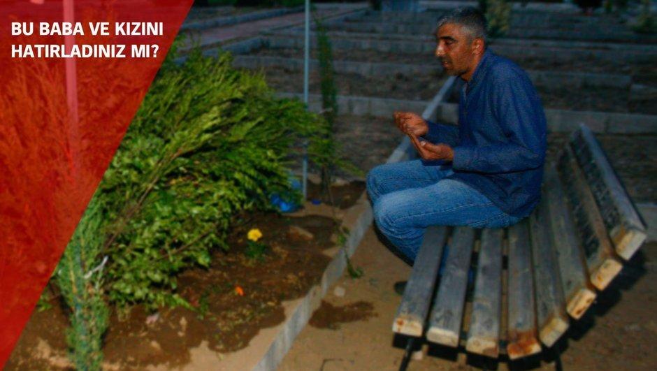 Burada yatan sadece benim kızım değil, Türkiyenin kızı