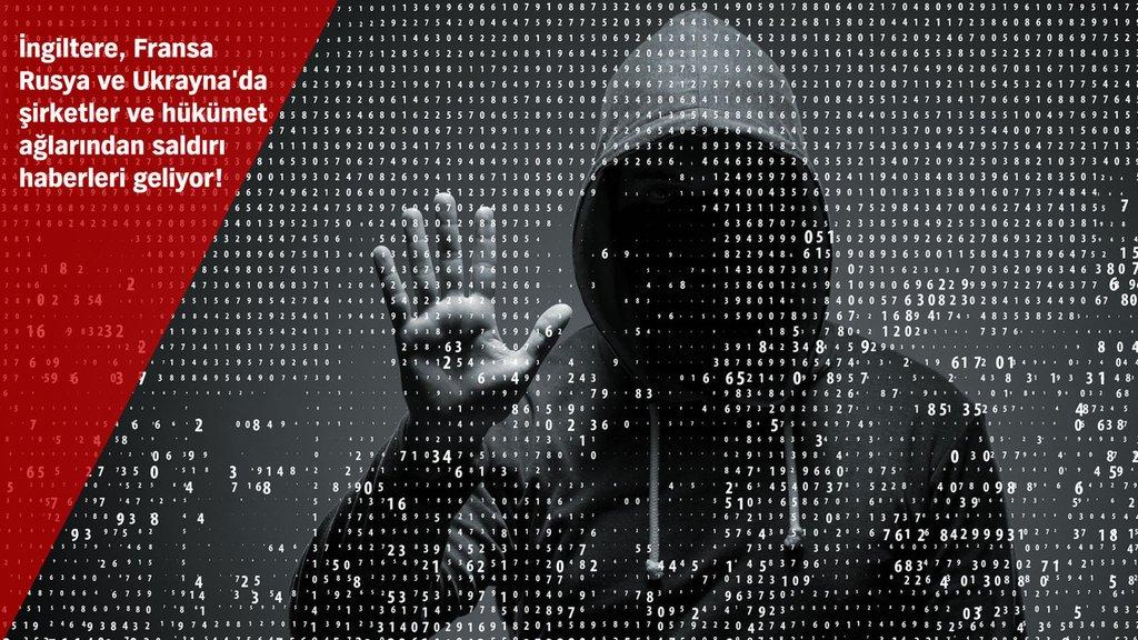 Dünya siber saldırı altında!