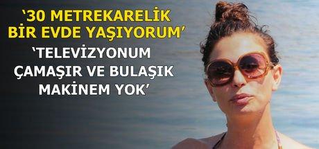 Leyla Bilginel: 30 metrekarede yaşıyorum, çamaşır makinem bile yok