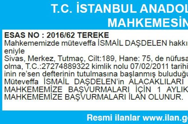 T.C. İSTANBUL ANADOLU 13. SULH HUKUK MAHKEMESİNDEN İLAN