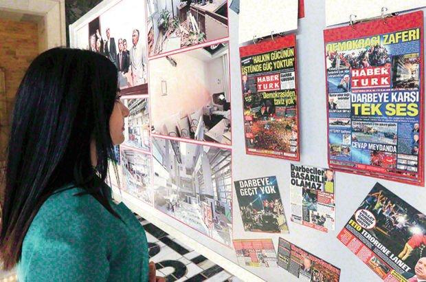 Gazete Habertürk'ün manşetleri 15 Temmuz sergisinde