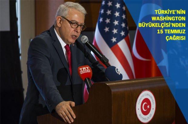 Türkiye FETÖ  ABD 15 Temmuz Washington Büyükelçisi Serdar Kılıç