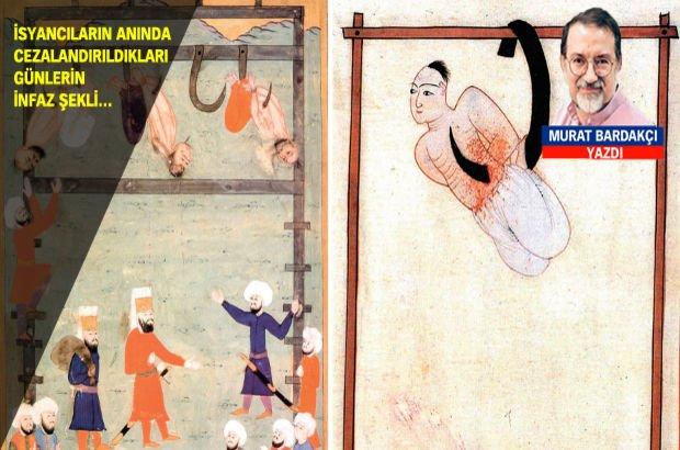 İsyancıların ânında cezalandırıldıkları günlerin infaz şekli: Çengele geçirme