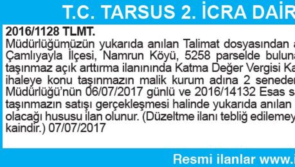 T.C. TARSUS 2. İCRA DAİRESİ DÜZELTME İLANI
