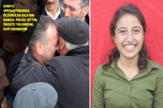 DHKP-C operasyonunda öldürülen Sıla'nın babası Habertürk'e konuştu