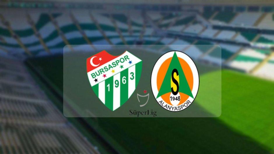 Bursaspor - Alanyaspor maçı saat kaçta?