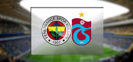 Fenerbahçe - Trabzonspor maçı saat kaçta, maç hangi kanalda?