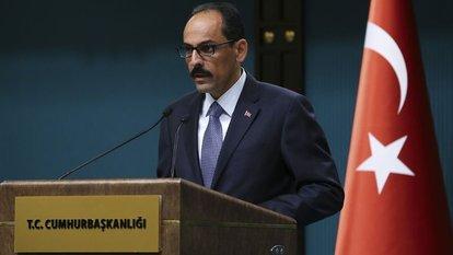 İbrahim Kalın: Bazı ülkeler terörist ayrımı yapıyor