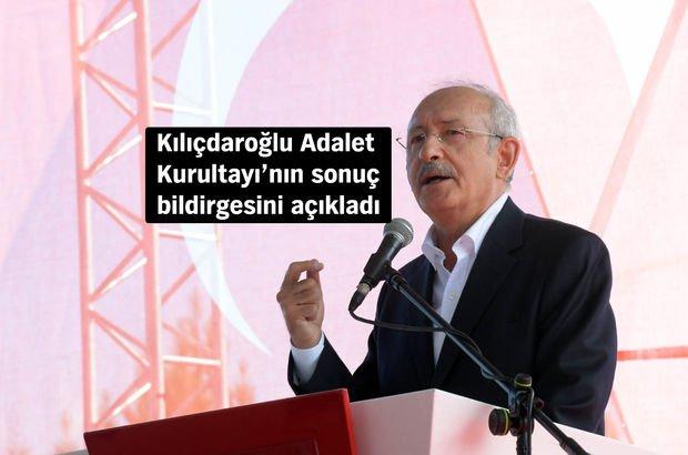 Kemal Kılıçdaroğlu, Adalet Kurultayı'nın sonuç bildirgesini açıkladı