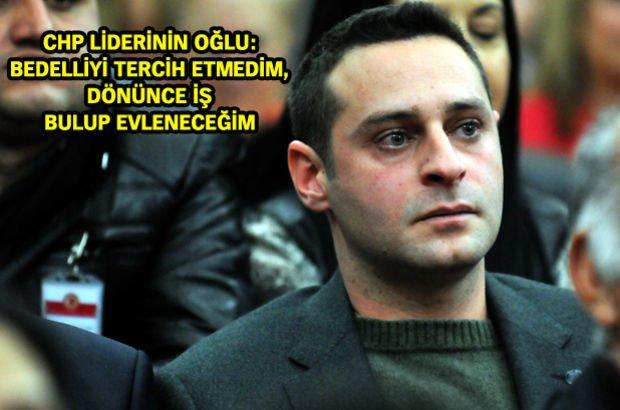 Kerem Kılıçdaroğlu Kemal Kılıçdaroğlu CHP Bedelliyi askerlik Sivas