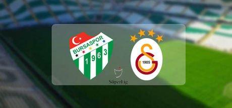 Bursaspor-Galatasaray maçı ne zaman, saat kaçta?