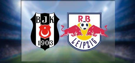 Beşiktaş Leipzig maçı hangi kanalda, saat kaçta?