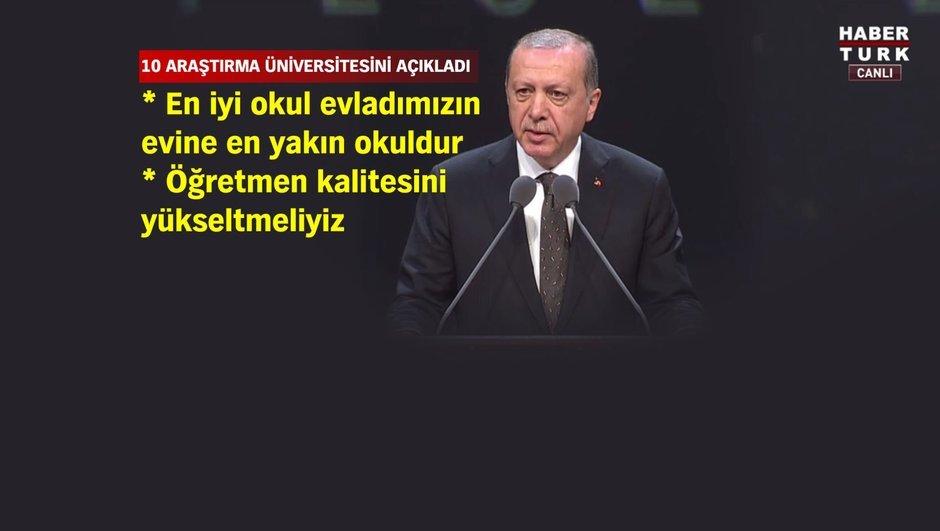 Erdoğan 10 araştırma üniversitesini açıkladı