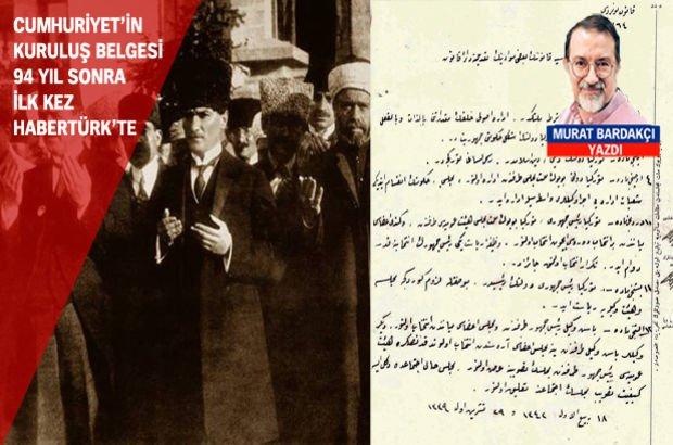 94. yıldönümünde ilk defa yayınlanıyor: İşte, Cumhuriyet'in kuruluş belgeleri