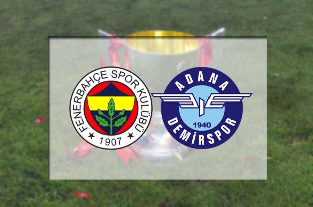 Fenerbahçe'nin konuğu Adana Demirspor
