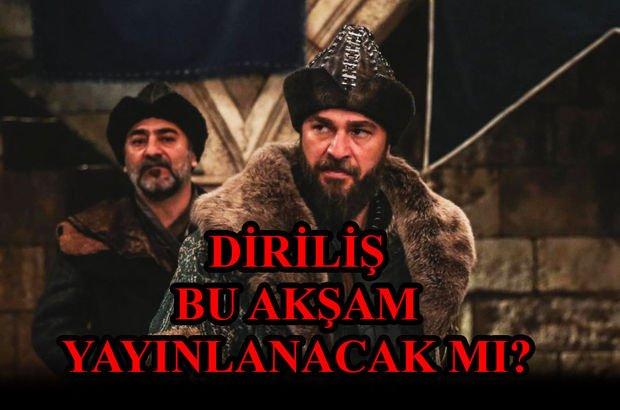 Diriliş Ertuğrul bu akşam yayınlanacak mı? - TRT 1 yayın akışı