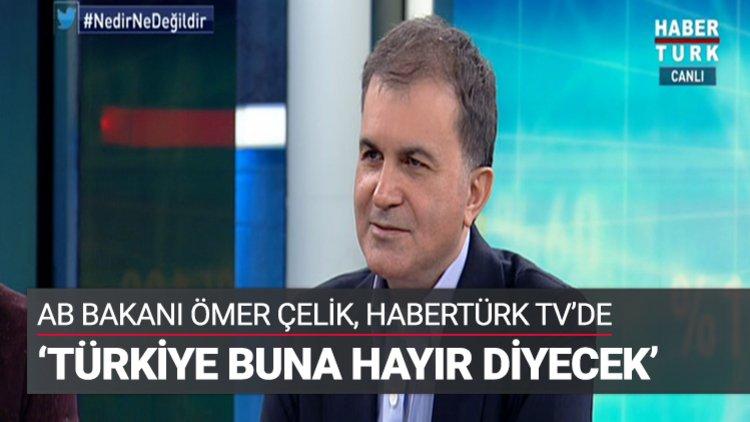 """Avrupa Birliği Bakanı Ömer Çelik, Afşin Yurdakul'un moderatörlüğündeki """"Nedir Ne Değildir?""""in konuğu oldu."""
