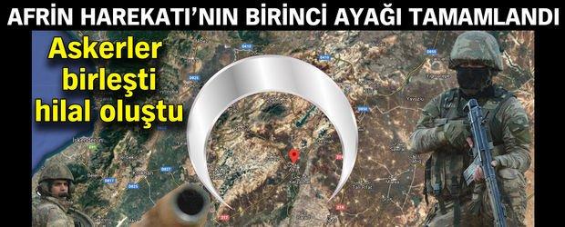 Afrin Harekatı'nın birinci ayağı tamamlandı!