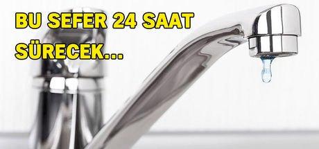 Su kesintisi son dakika! İstanbul'da 5 ilçede 24 saat su kesintisi yaşanacak.