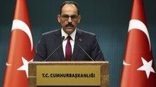 Cumhurbaşkanlığı Sözcüsü Kalın'dan Afrin mesajı