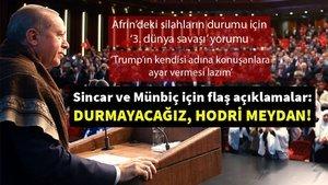 Cumhurbaşkanı Erdoğan'dan Sincar ve Münbiç'le ilgili flaş açıklamalar