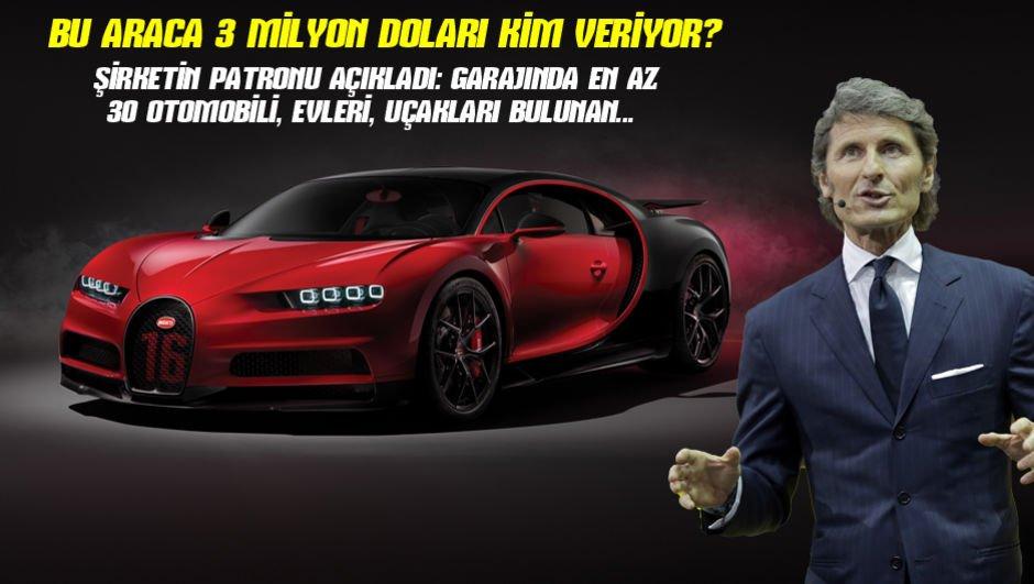 Bir otomobile 3 milyon doları kim verir?