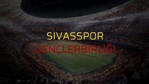 Sivasspor - Gençlerbirliği rakamlar
