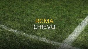 Roma - Chievo rakamlar