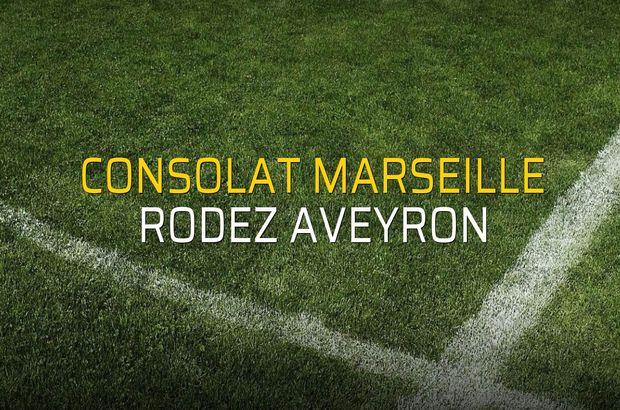 Consolat Marseille - Rodez Aveyron maçı öncesi rakamlar